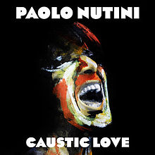 Paolo Nuttini Caustic Love