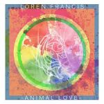 Loren Francis - Animal Love