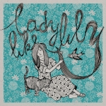 Ladylike Lily On my own ep